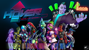 Welcome to Hover City – Hover: Revolt of Gamers