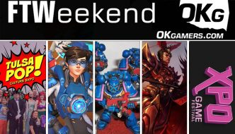 FTWeekend: Tulsa POP Expo, XPO Game Festival, Miniature Painting and Tabletop